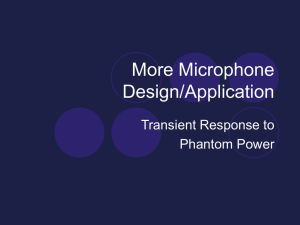 PowerPoint Presentation - More Microphone Design/Application