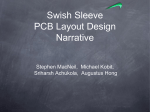 Swish Sleeve PCB Layout Design Narrative