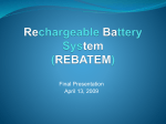 Rechargeable Battery System (REBATEM)