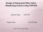 Design of Integrated Mine Safety Monitoring System