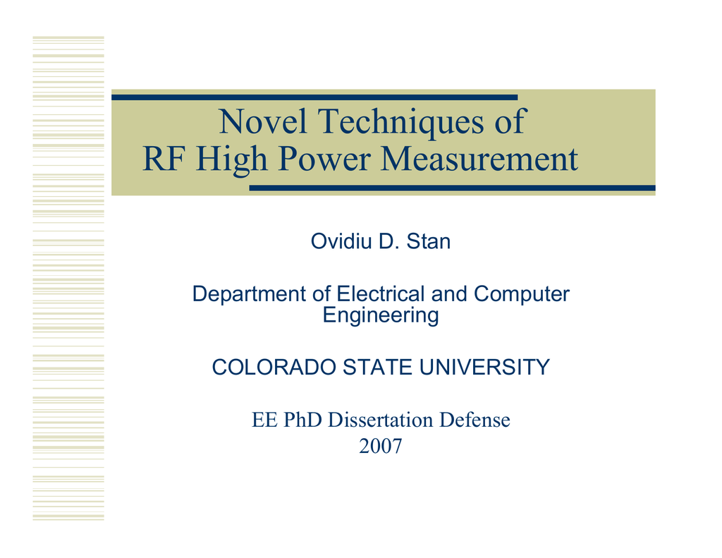 Novel Techniques of RF High Power Measurement