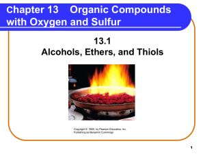 Alcohol, Ethers, and Thiols