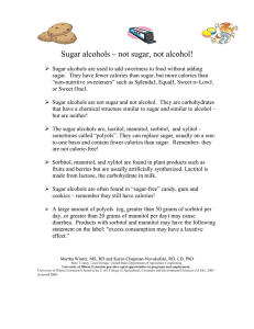 Sugar alcohols – not sugar, not alcohol!