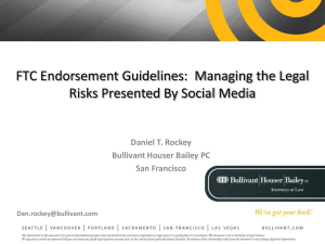 FTC Endorsement Guidelines: Managing the Legal Risks