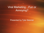 Viral Marketing…Fun or Annoying?
