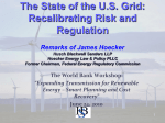 The State of the U.S. Grid: Recalibrating Risk and Regulation