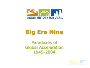 Welcome to Era 9 Paradoxes of Global Accelerationn