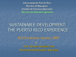 SUSTAINABLE DEVELOPMENT: THE PUERTO RICO EXPERIENCE