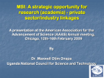 MSI: A strategic opportunity for research (academia
