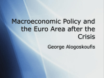 Macroeconomic Policy and the Euro Area after the Crisis