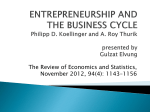 ENTREPRENEURSHIP AND THE BUSINESS CYCLE Philipp D