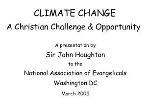 CLIMATE CHANGE A Christian Challenge & Opportunity