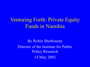 Private Equity Funds in Namibia: Venturing Forth