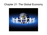 Chapter 21: The Global Economy