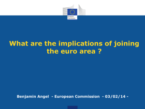 What are the implications of joining the euro area ?