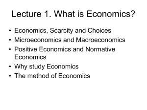 Lecture 1. What is Economics?