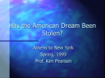 Has the American Dream Been Stolen?