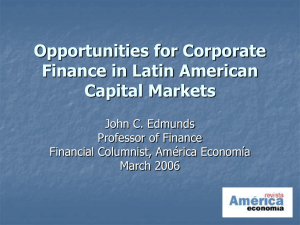 Opportunities for Corporate Finance in Latin American Capital Markets