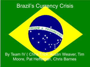 Brazil`s Currency Crisis