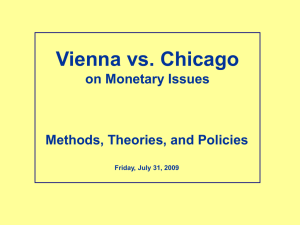 Vienna vs. Chicago on Monetary Issues