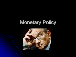 Monetary Policy: Goals and Targets