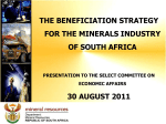 The Beneficiation Strategy for the Minerals Industry of South Africa