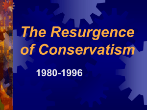 The Resurgence of Conservatism