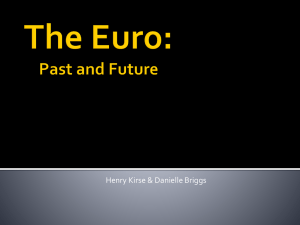 The Euro: Past and Future