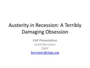 Austerity in Recession: A Terribly Damaging