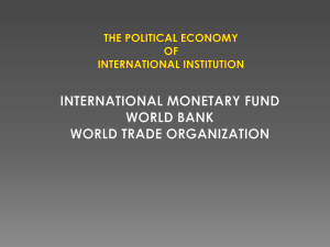 THE POLITICAL ECONOMY OF INTERNATIONAL INSTITUTION