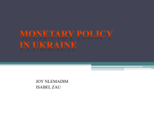 MONETARY POLICY IN UKRAINE