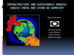 Infrastructure and Sustainable Growth: Should India and China be