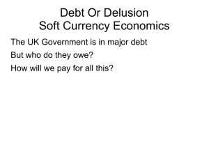 Debt Or Delusion Soft Currency Economics