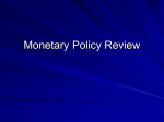 Monetary policy review powerpoint