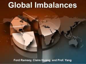 Global Imbalances Ford Ramsey, Claire Huang, and