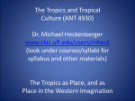 The Tropics as Place, and as Place in the Western Imagination