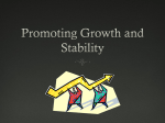 Promoting Growth and Stability