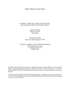 NBER WORKING PAPER SERIES RATIONAL ADDICTION, PEER EXTERNALITIES Donald S. Kenkel