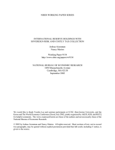 NBER WORKING PAPER SERIES INTERNATIONAL RESERVE HOLDINGS WITH Joshua Aizenman