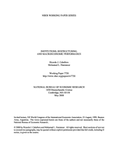 NBER WORKING PAPER SERIES INSTITUTIONS, RESTRUCTURING, AN]) MACROECONOMIC PERFORMANCE Ricardo J. Caballero