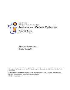 Business and Default Cycles for Credit Risk Siem Jan Koopman Andr