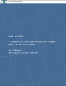 The Expenditure Switching Effect, Welfare and Monetary Alan Sutherland