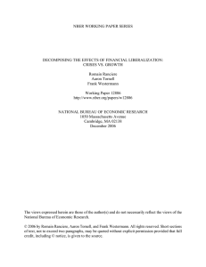 NBER WORKING PAPER SERIES DECOMPOSING THE EFFECTS OF FINANCIAL LIBERALIZATION: Romain Ranciere