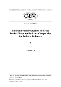 Environmental Protection and Free Trade: Direct and Indirect Competition for Political Influence by