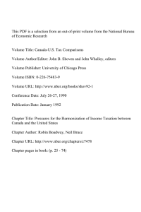 This PDF is a selection from an out-of-print volume from... of Economic Research Volume Title: Canada-U.S. Tax Comparisons