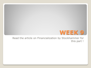 WEEK 9 Read the article on Financialization by Stockhammer for