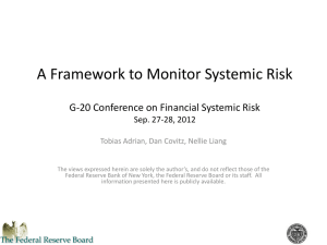 A Framework to Monitor Systemic Risk Sep. 27-28, 2012