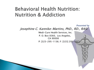 Behavioral Health Nutrition: Nutrition & Addiction