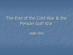 The End of the Cold War & the Persian Gulf War
