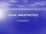 LOCAL ANESTHETICS - Professor Dr Ghaleb
